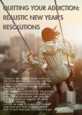 Quitting your Addiction Realistic New Year's Resolutions