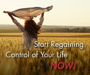 Start regaining control of your life now