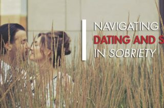 How to Navigate Dating and Sex in Sobriety